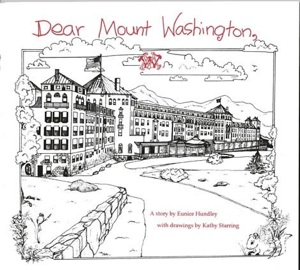 "Mount Washington Resort The Story ""Dear Mount Washington""  written  By Eunice Hundley Drawings by Kathy Starring. Paper Doll Emma and Bear: A Color-me, Cut-out  Storybook of Emma's Visit to Mount Washington  Hotel 1916 by Eunice Hundley  Click HERE to purchase from Critter's Gift Store"